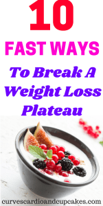 10 Easy Weight Loss Plateau Buster Tips