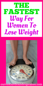 The Fastest Way For Women To Lose Weight