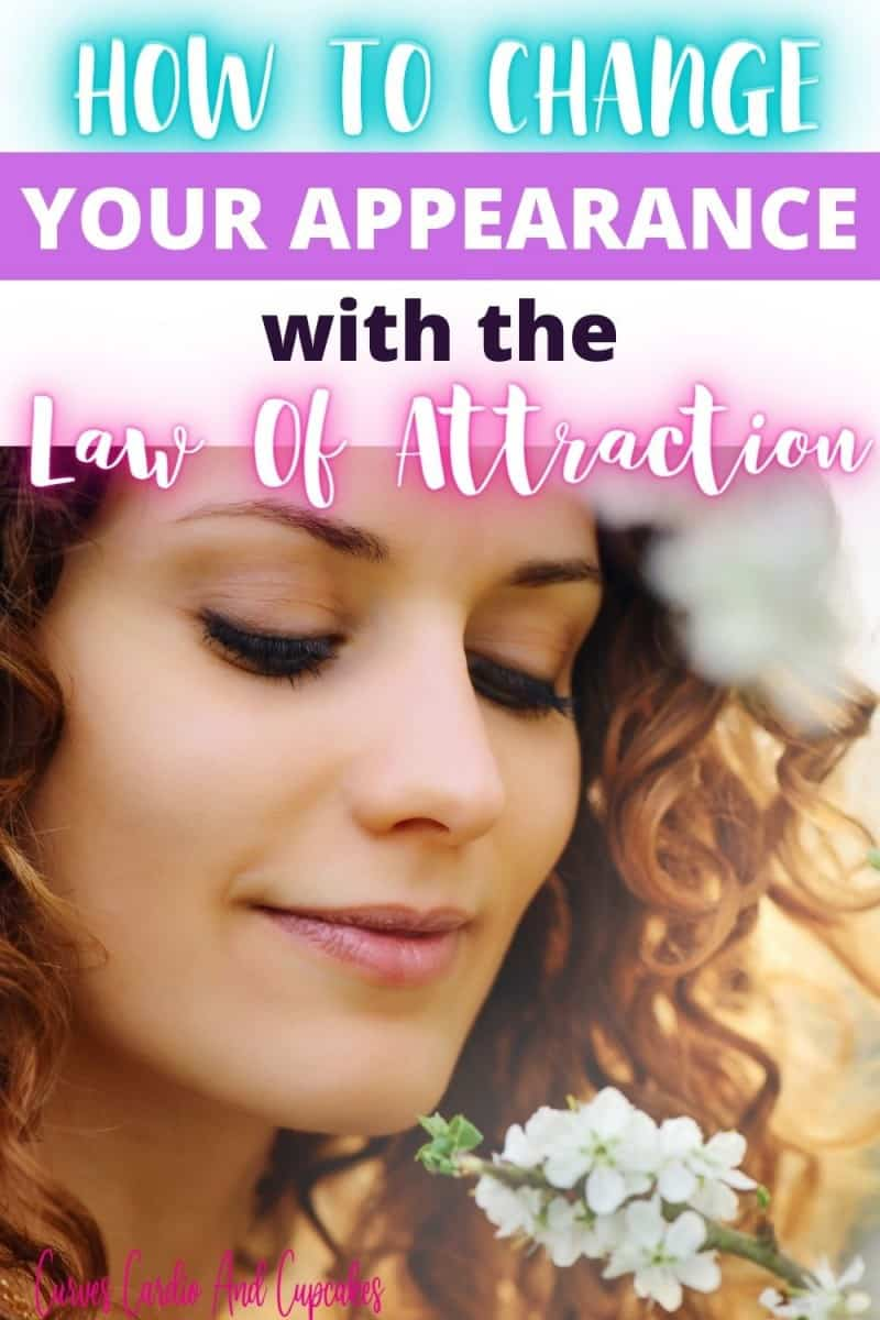 How to change your appearance with law of attraction