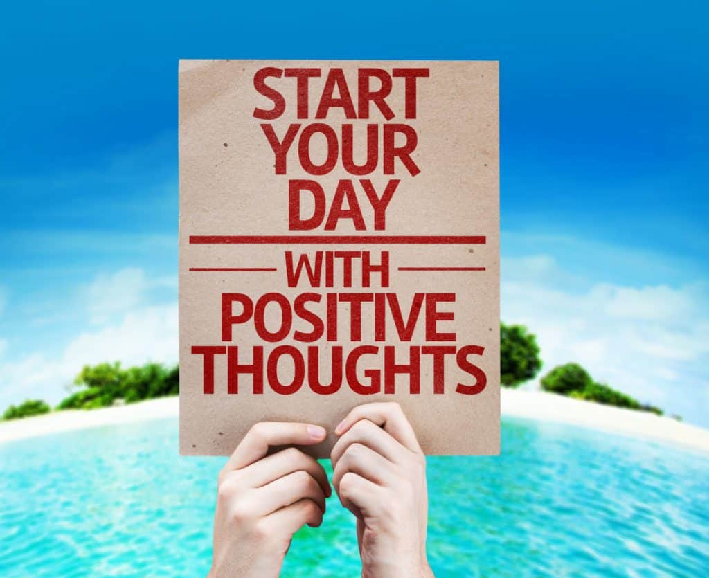 Start your day with positive thoughts and affirmations